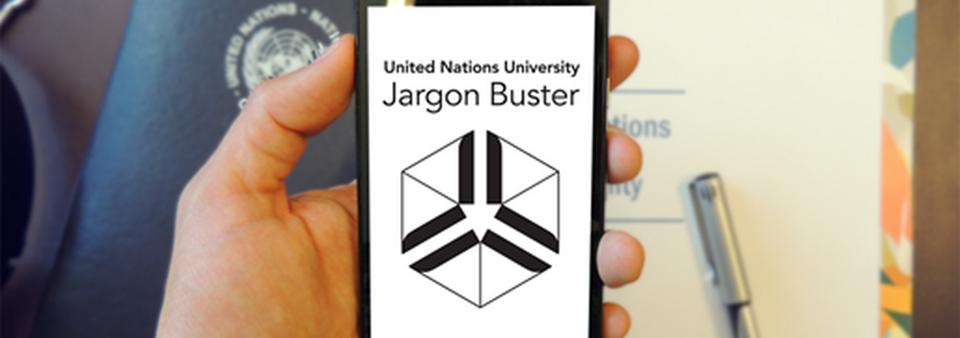 UNU-MERIT » The UNU 'Jargon Buster' App: Download for